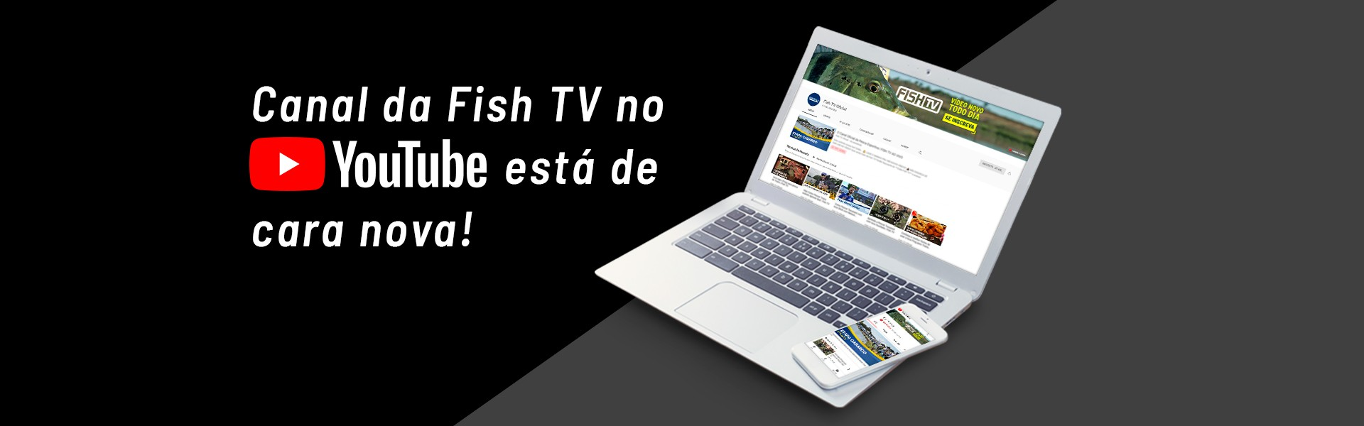 Canal do YouTube da Fish TV está de cara nova
