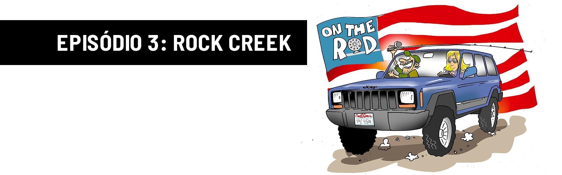 On The Rod - Rock Creek