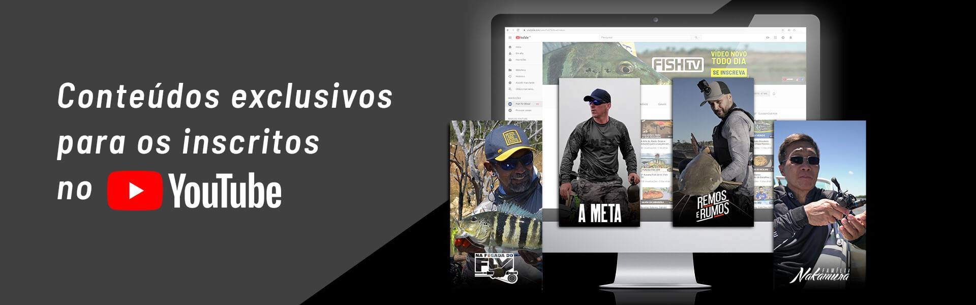 Vídeos novos para quem é inscrito no canal da Fish TV
