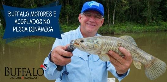 Pesca Dinâmica e a parceria com a Buffalo