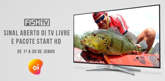 Oi TV abre sinal da Fish TV em junho