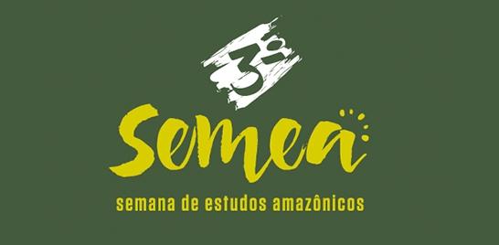3ª SEMANA DE ESTUDOS AMAZÔNICOS COMEÇA HOJE