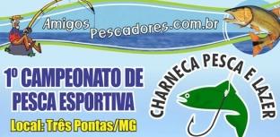 Campeonato de Pesca Esportiva de Três Pontas dá exemplo de preservação ambiental
