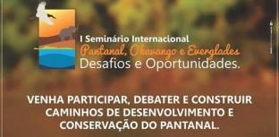 Conservação do Pantanal é foco de seminário internacional