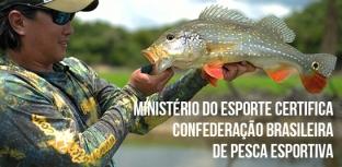 Ministério do Esporte certifica Confederação Brasileira de Pesca Esportiva