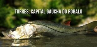 Torres, capital gaúcha do robalo