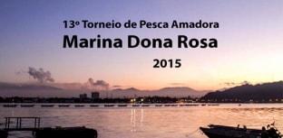 13º Torneio de Pesca Amadora Marina Dona Rosa acontece dia 30
