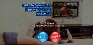 Fish TV estreia na NET e Claro TV