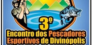 Vem aí o 3º Encontro dos Pescadores Esportivos de Divinópolis