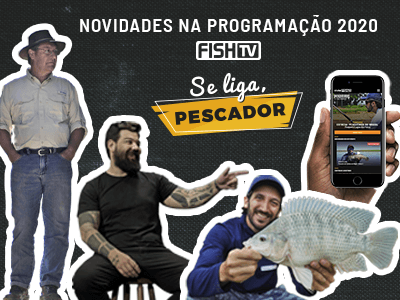 Se liga, pescador! Tem novidade chegando na Fish TV