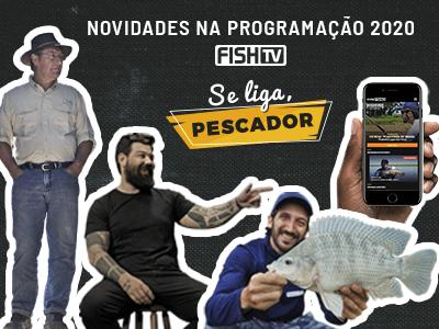 Se liga, pescador! Tem novidade chegando na Fish TV