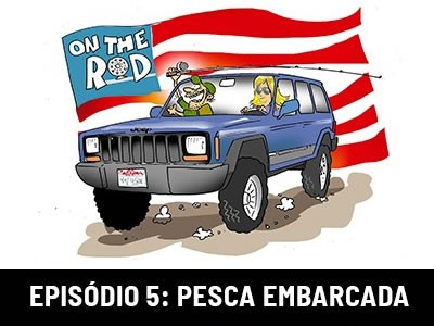 On The Rod - Pesca embarcada
